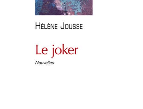 Mon recueil de nouvelles «Le joker» sort chez Quadrature